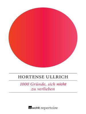 cover image of 1000 Gründe, sich (nicht) zu verlieben