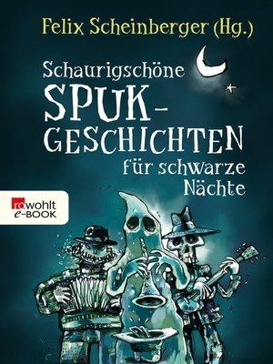 cover image of Schaurigschöne Spukgeschichten für schwarze Nächte
