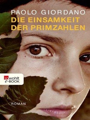 cover image of Die Einsamkeit der Primzahlen