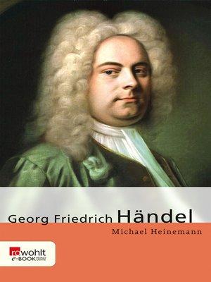 cover image of Georg Friedrich Händel