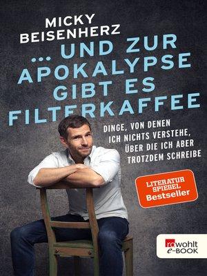 cover image of ... und zur Apokalypse gibt es Filterkaffee