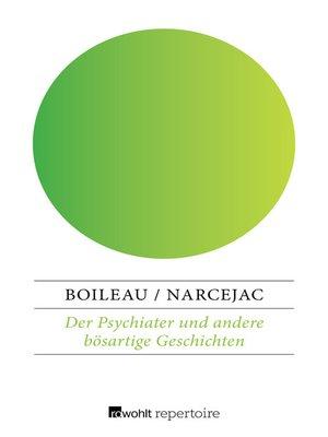 cover image of Der Psychiater und andere bösartige Geschichten