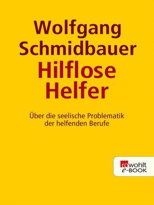 cover image of Die hilflosen Helfer