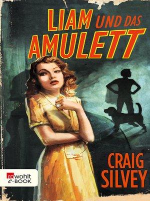 cover image of Liam und das Amulett