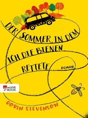 cover image of Der Sommer, in dem ich die Bienen rettete