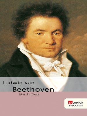 cover image of Ludwig van Beethoven