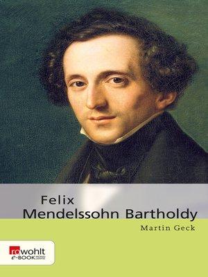 cover image of Felix Mendelssohn Bartholdy