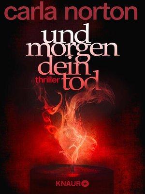 cover image of Und morgen dein Tod