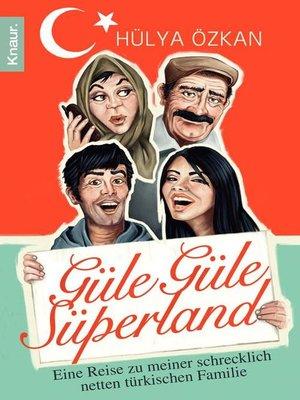 """cover image of """"Güle Güle Süperland!"""""""