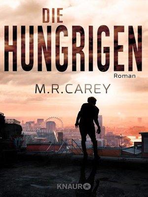 cover image of Die Hungrigen