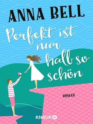 cover image of Perfekt ist nur halb so schön