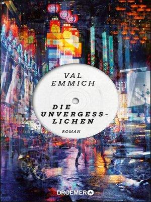 cover image of Die Unvergesslichen