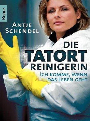cover image of Die Tatortreinigerin