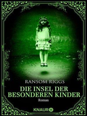 cover image of Die Insel der besonderen Kinder