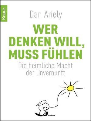 cover image of Wer denken will, muss fühlen