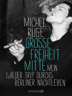 cover image of Große Freiheit Mitte