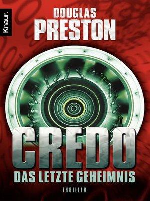 cover image of Credo. Das letzte Geheimnis