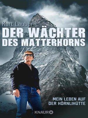 cover image of Der Wächter des Matterhorns