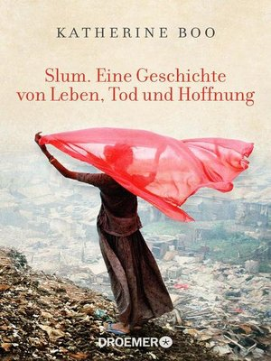cover image of Slum. Eine Geschichte von Leben, Tod und Hoffnung