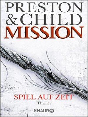 cover image of Mission--Spiel auf Zeit
