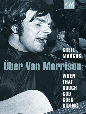 cover image of When That Rough God Goes Riding. Über Van Morrison