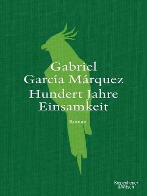 cover image of Hundert Jahre Einsamkeit (Neuübersetzung)