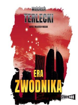 cover image of Era Zwodnika
