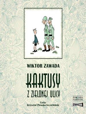 cover image of Kaktusy z Zielonej ulicy