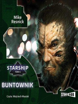 cover image of Starship. Tom 4. Buntownik