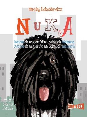 cover image of Nuka. Owczarek węgierski na polskich nizinach