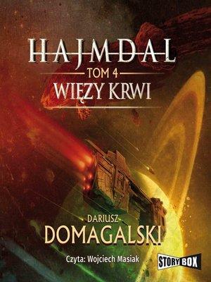 cover image of Hajmdal. Tom 4. Więzy krwi