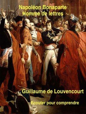cover image of Bonaparte : homme de lettres