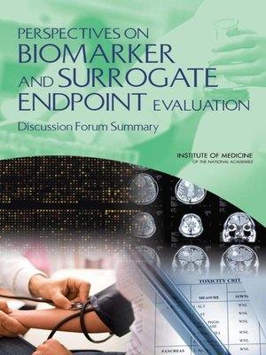 cover image of Perspectives on Biomarker and Surrogate Endpoint Evaluation