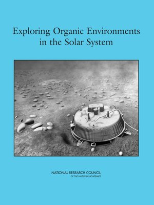cover image of Exploring Organic Environments in the Solar System