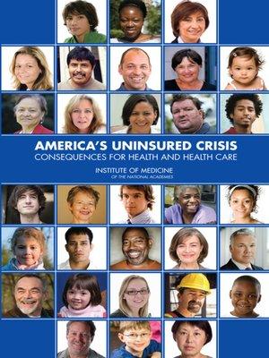 cover image of America's Uninsured Crisis