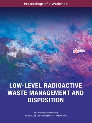 cover image of Low-Level Radioactive Waste Management and Disposition