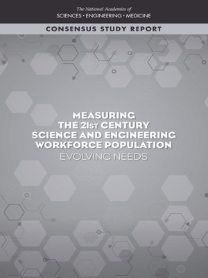 cover image of Measuring the 21st Century Science and Engineering Workforce Population