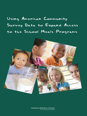 cover image of Using American Community Survey Data to Expand Access to the School Meals Programs