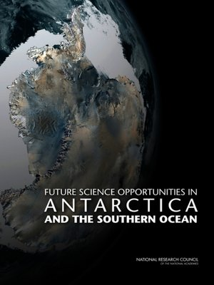 cover image of Future Science Opportunities in Antarctica and the Southern Ocean