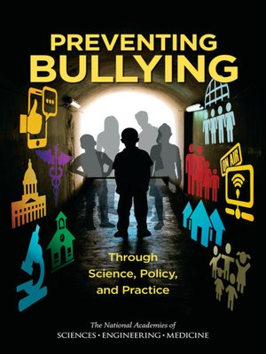 cover image of Preventing Bullying Through Science, Policy, and Practice