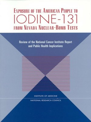 cover image of Exposure of the American People to Iodine-131 from Nevada Nuclear-Bomb Tests