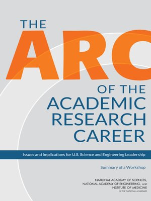cover image of The Arc of the Academic Research Career