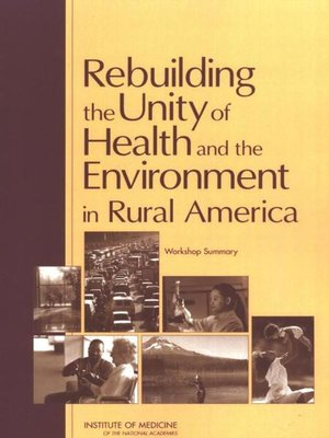 cover image of Rebuilding the Unity of Health and the Environment in Rural America