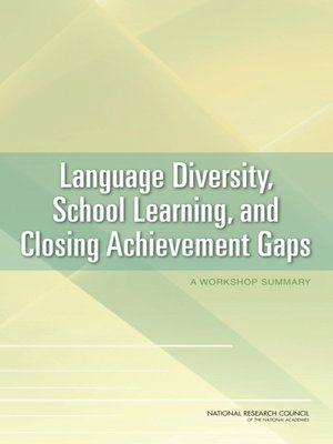 cover image of Language Diversity, School Learning, and Closing Achievement Gaps
