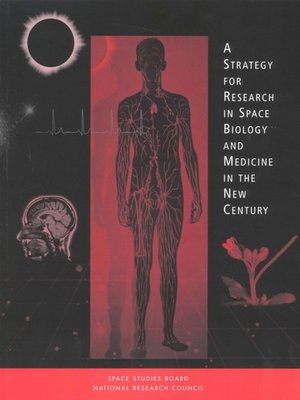 cover image of A Strategy for Research in Space Biology and Medicine in the New Century
