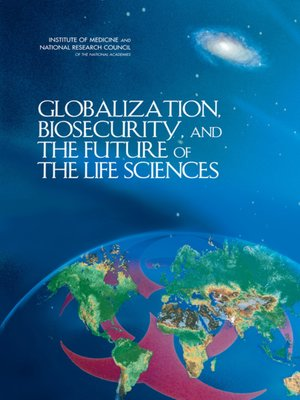 cover image of Globalization, Biosecurity, and the Future of the Life Sciences