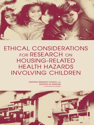 cover image of Ethical Considerations for Research on Housing-Related Health Hazards Involving Children
