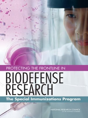 cover image of Protecting the Frontline in Biodefense Research