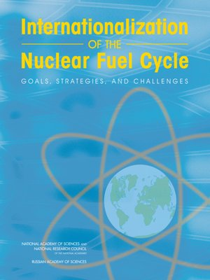 cover image of Internationalization of the Nuclear Fuel Cycle