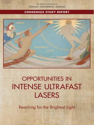cover image of Opportunities in Intense Ultrafast Lasers